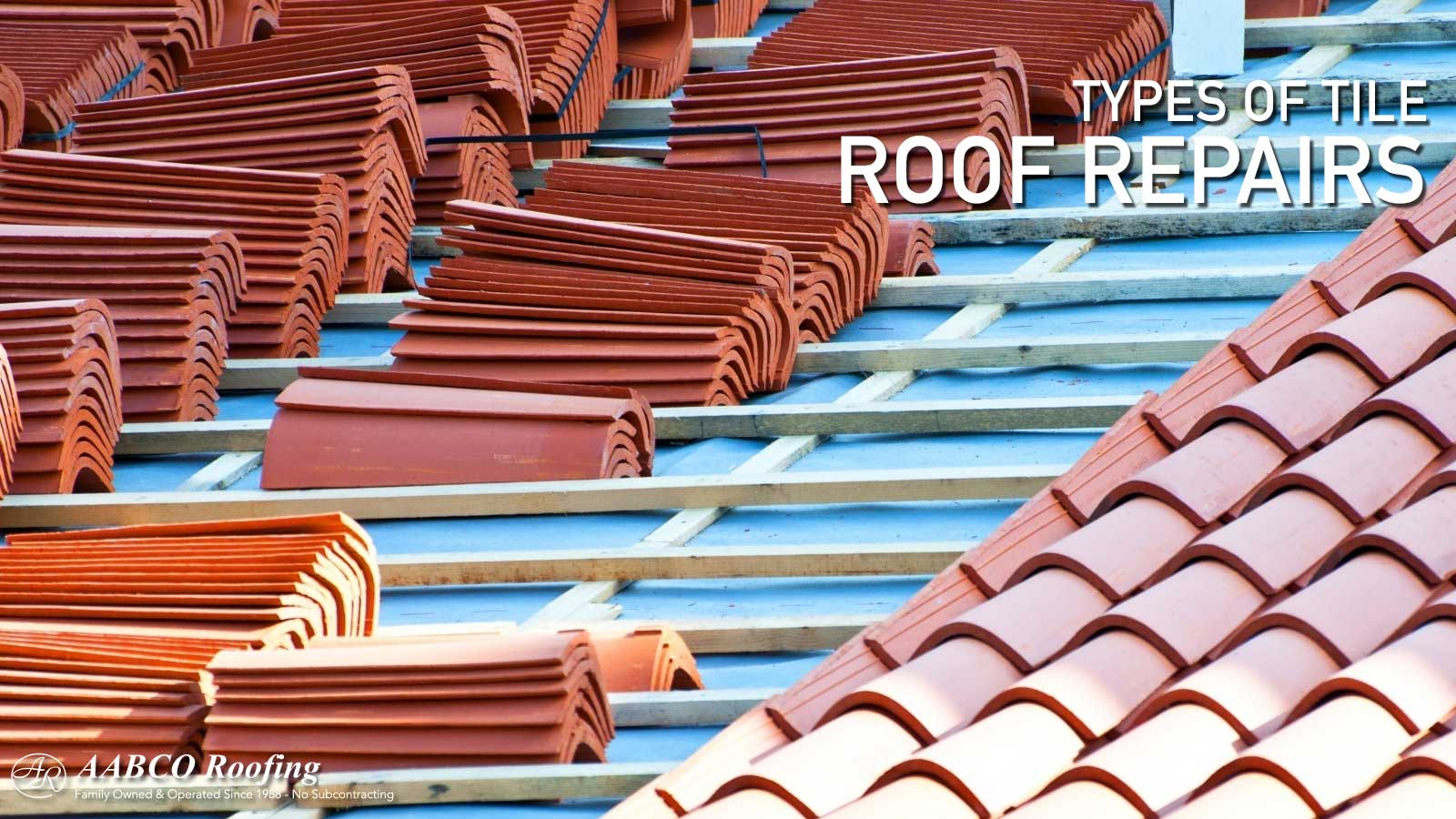 A Tile Roof Repair Guide For Different Types Of Tiles
