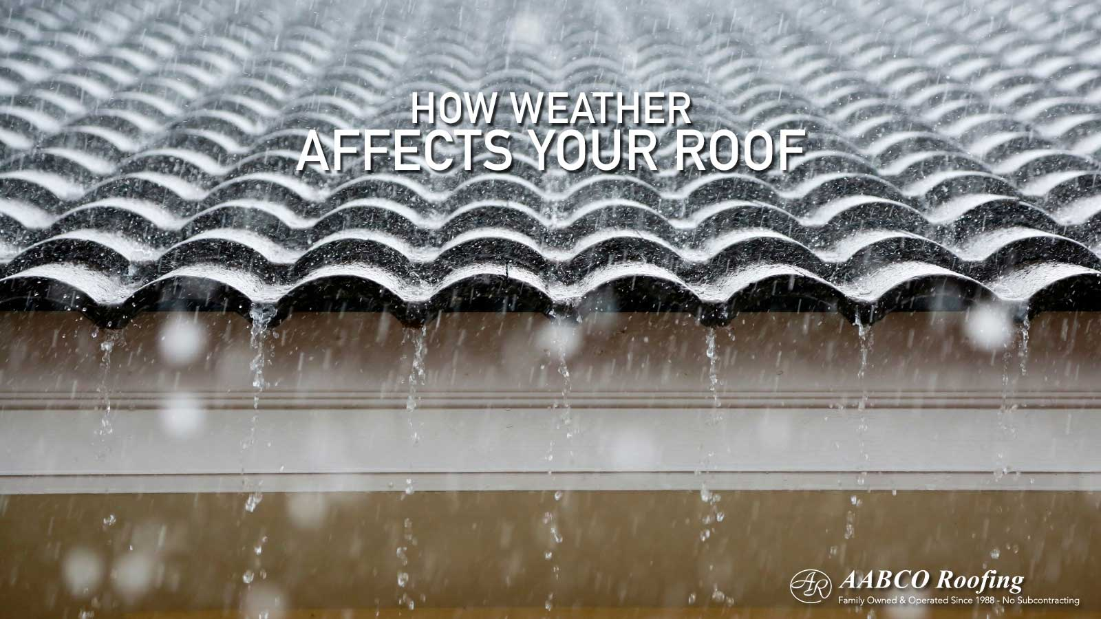 How Weather Affects Your Roof
