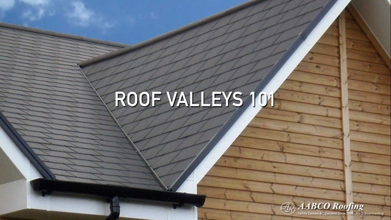 Roof Valleys 101