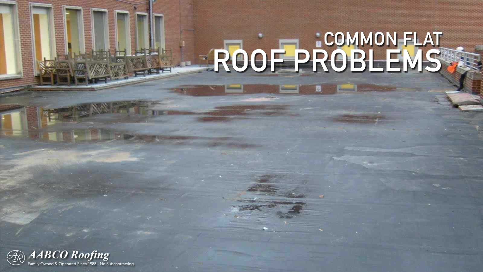 Four Flat Roof Problems And How They Are Repaired