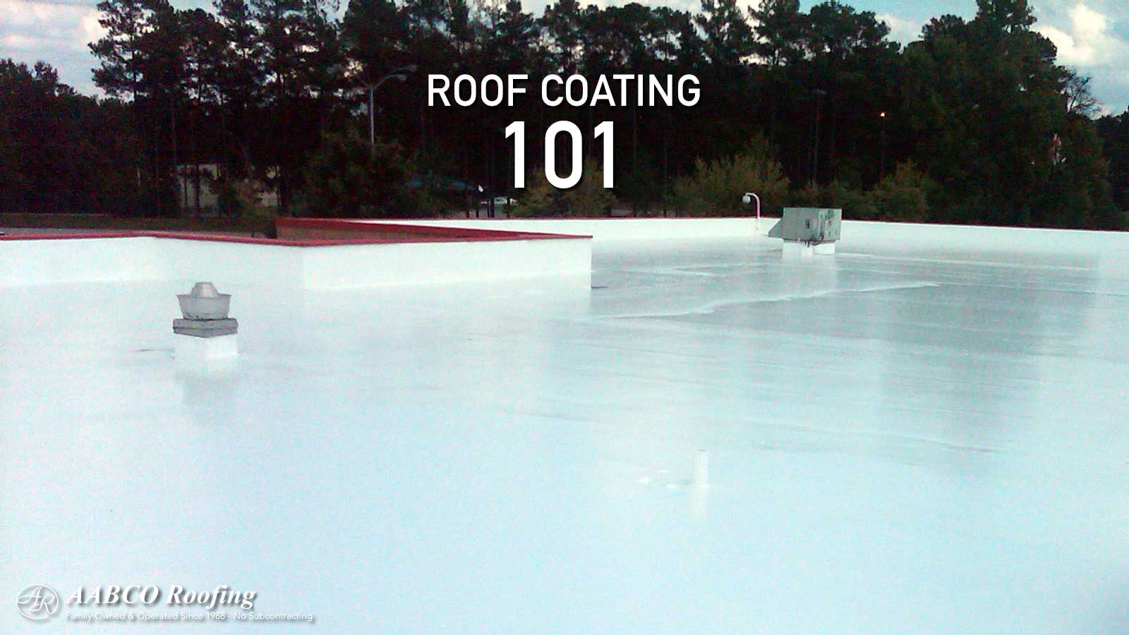 Roof Coating 101