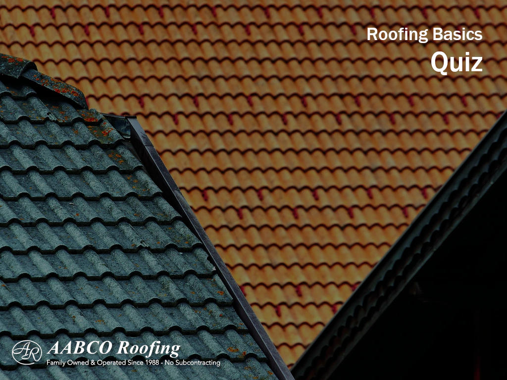 Roofing Basics Quiz