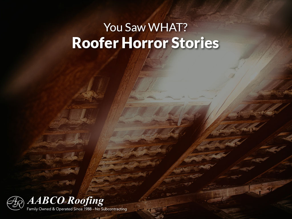 Roofer Horror Stories